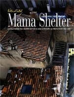 Notes d'hotel, Mama Shelter